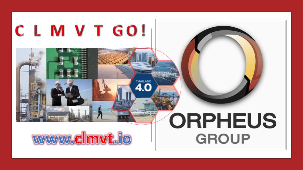 Orpheus Group Thailand 4.0 CLMVT GO!